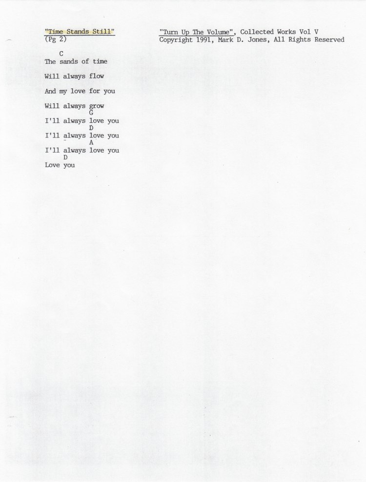 "Time Stands Still, Pg. 2 -  ""Turn Up The Volume"", Collected Works Volume V, Copyright 1991, Mark D. Jones, All Rights Reserved"