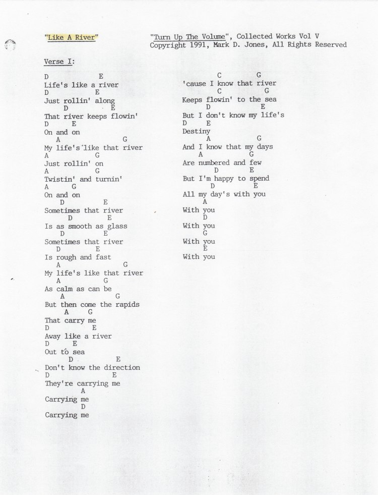 """Like A River"" Pg. 1 - ""Turn Up The Volume"", Collected Works Volume V, Copyright 1991, Mark D. Jones, All Rights Reserved"
