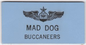 "My 428th TFTS ""Buccaneers"" ""Mad Dog"" Name Tag"